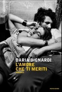 Lamore-che-ti-meriti-di-Daria-Bignardi
